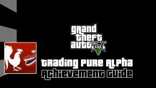 Grand Theft Auto V - Trading Pure Alpha Guide