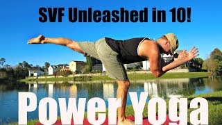 Power Yoga Workout Challenge | SVF Unleashed in 10! Workout #2 #poweryoga