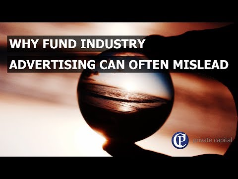 Why fund industry advertising can often mislead