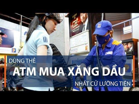 Dùng thẻ ATM mua xăng dầu: Nhất cử lưỡng tiện | VTC1 - Thời lượng: 71 giây.