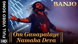 Nonton Om Ganapataye Namaha Deva  Full Video Song    Banjo   Riteish Deshmukh   Nargis Fakhri Film Subtitle Indonesia Streaming Movie Download