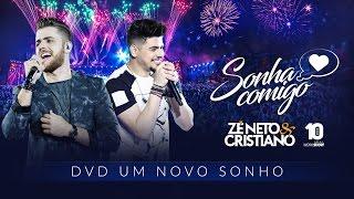 Zé Neto & Cristiano - Sonha comigo