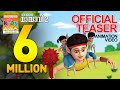 Official Teaser of Super hit Animation Video for Kids