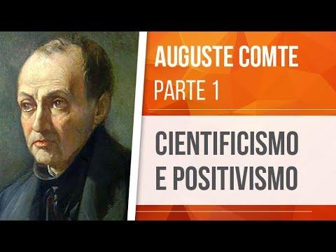 AUGUSTE COMTE (1) – CIENTIFICISMO E POSITIVISMO видео