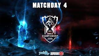 TRỰC TIẾP | Liên Minh Huyền Thoại | World Championship 2015 | Matchday 4, liên minh huyền thoại, lmht, lol