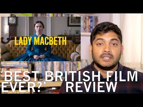BEST BRITISH FILM OUT RIGHT NOW!   'LADY MACBETH' Review