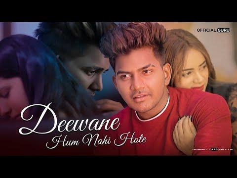 Deewane Hum Nahi Hote   Deewani Raat   Aditya Yadav   Official Guru   Heart Touching Love Story