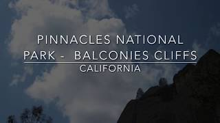 Pinnacles National Park: Balconies Cliffs