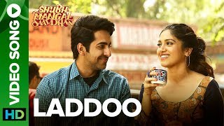 Laddoo - Video Song - Shubh Mangal Saavdhan