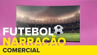 Mercado Livre | Futebol | Narração