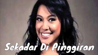 Download lagu Francissca Peter Sekadar Di Pinggiran Mp3