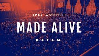 JPCC Worship - Made Alive Tour Batam