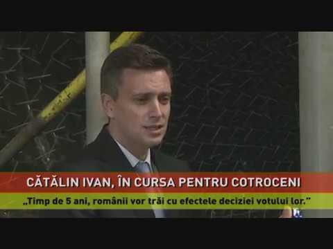 Cătălin Ivan, în cursa pentru Cotroceni