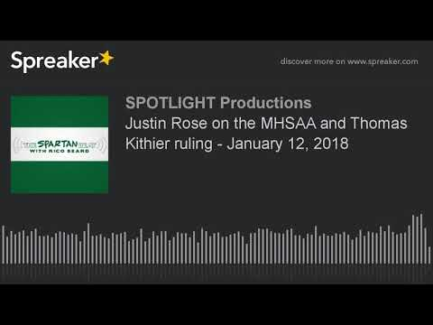 Justin Rose on the MHSAA and Thomas Kithier ruling - January 12, 2018