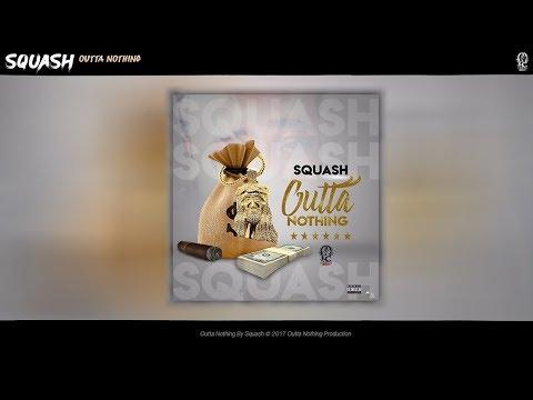 Squash - Outta Nothing (Raw) PLEASURE RIDDIM 2018