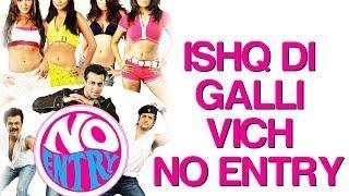 Nonton Ishq Di Galli Wich No Entry   No Entry   Salman  Bipasha   Anil Kapoor   Sonu Nigam   Alisha Chinoy Film Subtitle Indonesia Streaming Movie Download