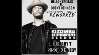 That's why I love you (Reworked) - DJ Baby T & Sisco Kennedy Video