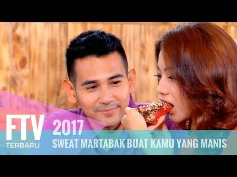 Video FTV Sweat Martabak Buat Kamu Yang Manis download in MP3, 3GP, MP4, WEBM, AVI, FLV January 2017