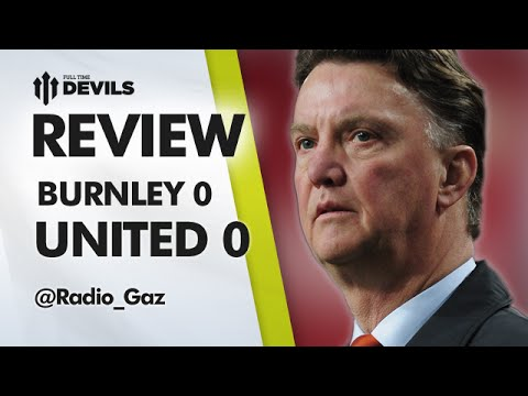 days - Gaz reviews Burnley 0-0 Manchester United and says we don't need knee-jerk reactions, we need less injuries. Subscribe, FREE, for more MUFC: http://bit.ly/DEVILSsub About FullTimeDEVILS: We...