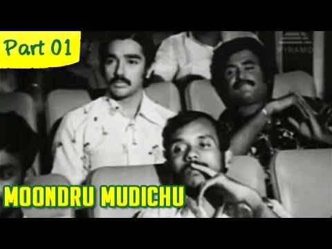 Moondru Mudichu - 1/12 - Rajnikanth, Sridevi, Kamal Haasan - Super Hit Romantic Movie