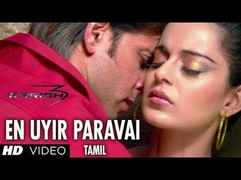 En Uyir Paravai Video Song HD - Krrish 3 Tamil - Hrithik Roshan, Kangana Ranaut