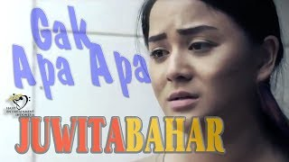 JUWITA SANJAYA TOFHANY BAHAR - GAK APA APA - OFFICIAL MUSIC VIDEO #LAGU #SEDIH #INDONESIA  #GOSIP
