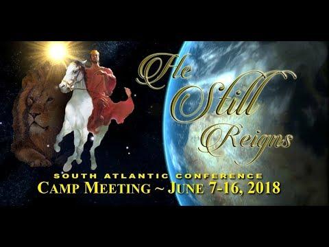 2018 South Atlantic Conference Camp Meeting - Sabbath/School/Divine Worship 6/16/18 (видео)