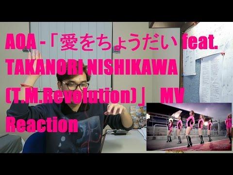 AOA - 愛をちょうだい feat. TAKANORI NISHIKAWA (T.M.Revolution) MV Reaction