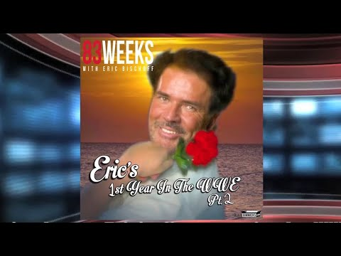 83 Weeks #30: Eric's First Year In The WWE