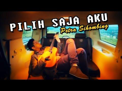PETRA SIHOMBING - Pilih Saja Aku [Official Music Video Clip]