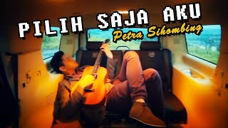 Video PETRA SIHOMBING - Pilih Saja Aku [Official Music Video Clip] MP3, 3GP, MP4, WEBM, AVI, FLV Agustus 2018