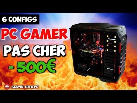 CONFIG PC GAMER PAS CHER EN 2018 ? Moins de 500€ ? C'est par ici !