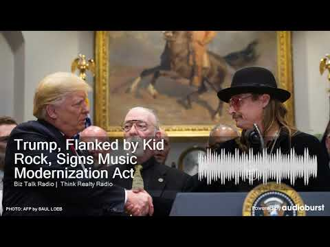 Trump, Flanked by Kid Rock, Signs Music Modernization Act