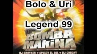 Video Bolo & Uri - Legend 99 ( Makina ) MP3, 3GP, MP4, WEBM, AVI, FLV Mei 2019