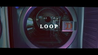 SIRUP – LOOP (Official Music Video)