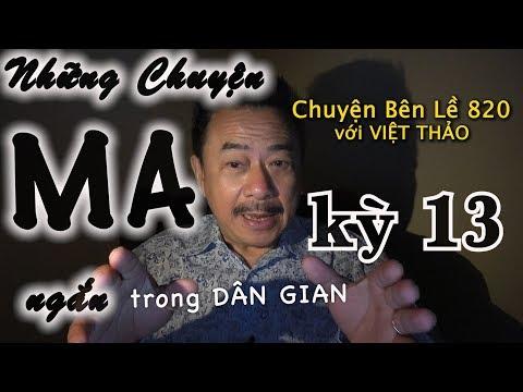 MC VIỆT THẢO- CBL(820)- NHỮNG CHUYỆN MA NGẮN trong DÂN GIAN kỳ 13 - March 13, 2019 - Thời lượng: 54 phút.