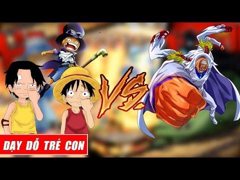 Song đấu One Piece : Garp dạy dỗ bọn trẻ   Sabo Ace Luffy - Thời lượng: 10:42.