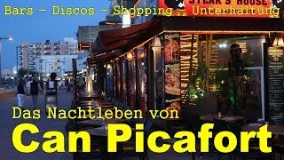 Can Picafort Nightlife