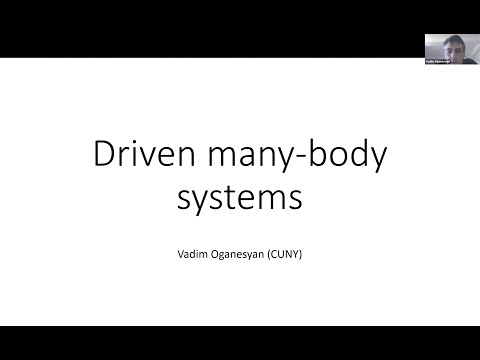 Part 1: Driven many-body systems with Vadim Oganesyan