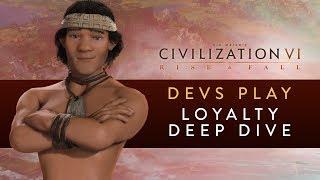 Video Civilization VI: Rise and Fall - Devs Play the Mapuche (Loyalty Deep Dive) MP3, 3GP, MP4, WEBM, AVI, FLV Maret 2018