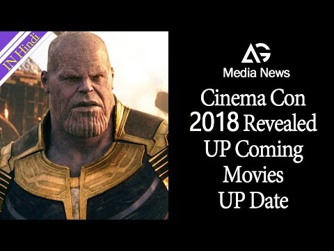 Cinema Con 2018 Revealed UP Coming Movies UP Date AG Media News