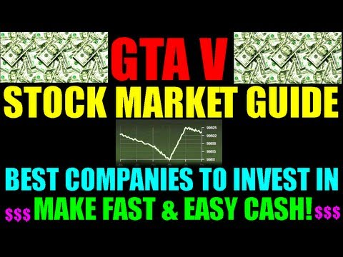 Grand Theft Auto V Stock Market Guide | How Stocks Work | Best Investments | Easy Fast Money | GTA 5
