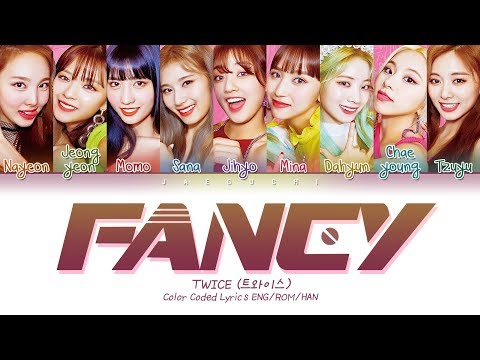 "TWICE (트와이스) ""FANCY"" (Color Coded Lyrics Eng/Rom/Han/가사)"