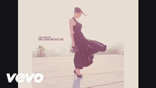 Sara Bareilles - Once Upon Another Time (Audio)