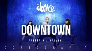 Video Downtown - Anitta & J Balvin | FitDance TV (Coreografia) Dance Video MP3, 3GP, MP4, WEBM, AVI, FLV Januari 2018