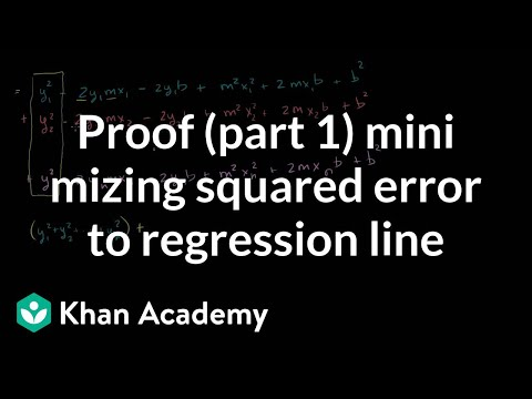 Proof (part 1) minimizing squared error to regression line | Khan Academy
