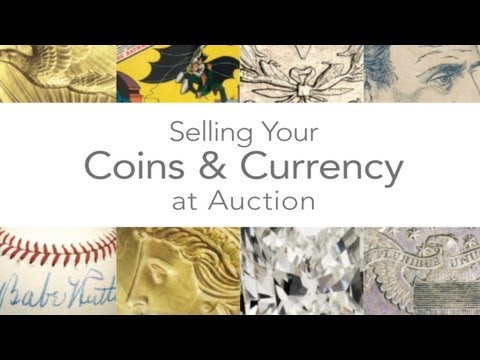video:Heritage Auctions (HA.com) -- Selling Your Coins & Currency at Heritage Auctions