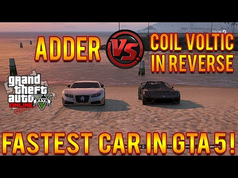 Voltic - GTA 5 Adder VS Coil Voltic In Reverse w/ Rain! Fastest Car In GTA 5! Car Vs Car 1.15 Hey what's up so here is an awesome GTA 5 video, We are continuing the...