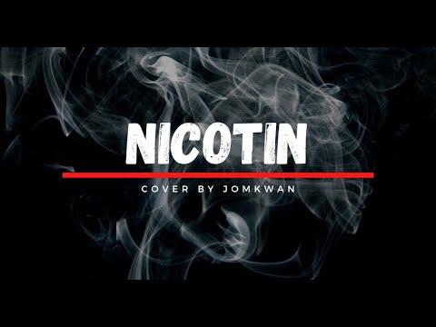 นิโคติน (NICOTIN) - Mirrr | Jomkwan