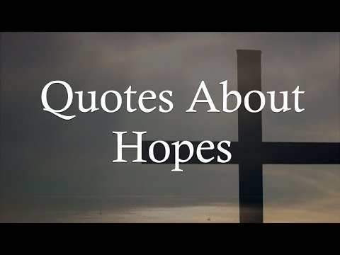 Quotes about friendship - Quotes About Hopes